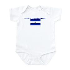 I LOVE EL SALVADORIAN GIRLS Infant Bodysuit