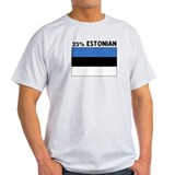 25 PERCENT ESTONIAN T-Shirt