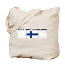 MADE IN AMERICA WITH FINNISH  Tote Bag