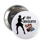 "My Chocolate 2.25"" Button (10 pack)"