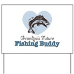 Grandpa's Future Fishing Buddy Fisherman Yard Sign
