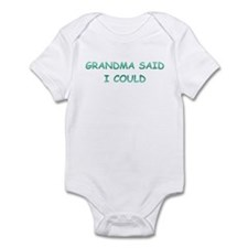 Grandma Said I Could Infant Bodysuit