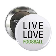 "Live Love Foosball 2.25"" Button (100 pack)"