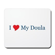 I Love My Doula Mousepad