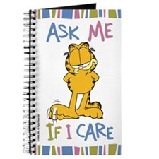 Ask Me If I Care Garfield Journal
