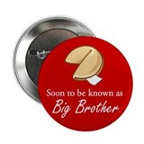 "Big Brother - Fortune Cookie 2.25"" Button"