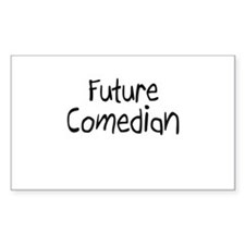 Future Comedian Rectangle Decal