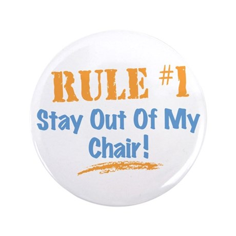 "Rule #1 Chair 3.5"" Button"