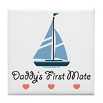 Daddy's 1st Mate Sailing Sailboat Tile Coaster