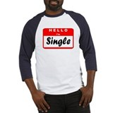 Hello I'm Single Baseball Jersey