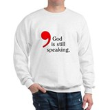 God Is Still Speaking Sweater