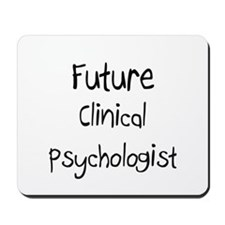 Future Clinical Psychologist Mousepad