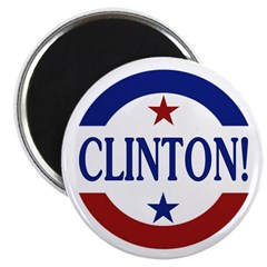 Clinton! Pro-Clinton 2.25&quot; Magnet (100 pack)