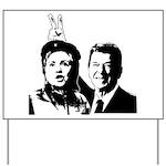 Ron gives Hillary the rabbit  Yard Sign
