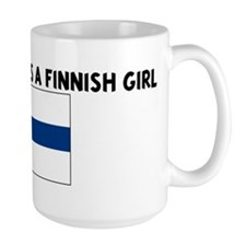 EVERYONE LOVES A FINNISH GIRL Mug