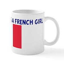 EVERYONE LOVES A FRENCH GIRL Mug
