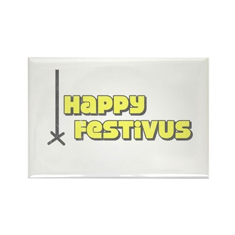 Happy Festivus Rectangle Magnet