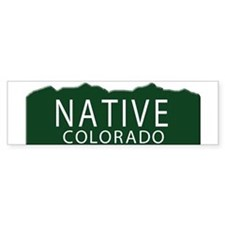 Native Colorado Bumper Bumper Sticker