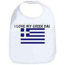 I LOVE MY GREEK DAD Bib