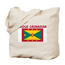 PROUD GRENADIAN Tote Bag
