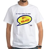 Hey Malaka! T-Shirt