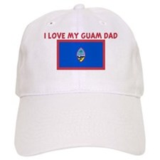 I LOVE MY GUAM DAD Baseball Cap