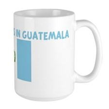 HALF MY HEART IS IN GUATEMALA Mug