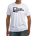 Swap Happens Fitted T-Shirt