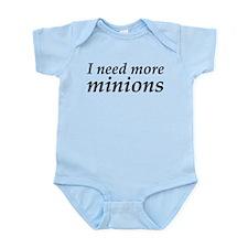 I Need More Minions Infant Bodysuit