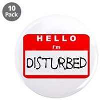 "Hello I'm Disturbed 3.5"" Button (10 pack)"
