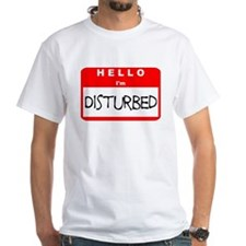 Hello I'm Disturbed Shirt