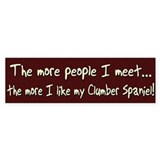The More People Clumber Spaniel Bumper Bumper Sticker