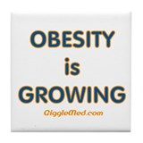 Obesity is Growing Tile Coaster