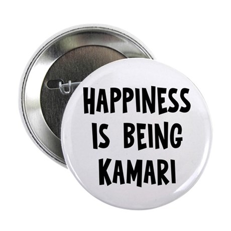 "Happiness is being Kamari 2.25"" Button"