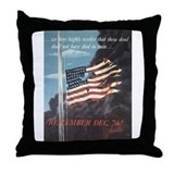 Remember December 7th Throw Pillow