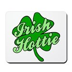 Irish Hottie Mousepad