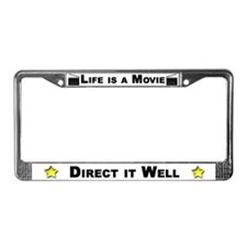 Life is a movie - License Plate Frame