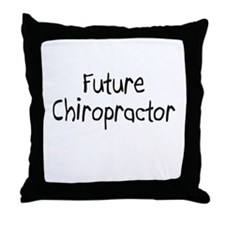 Future Chiropractor Throw Pillow