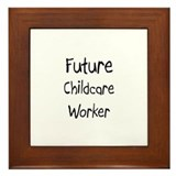 Future Childcare Worker Framed Tile