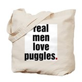 Real Men Love Puggles Tote Bag
