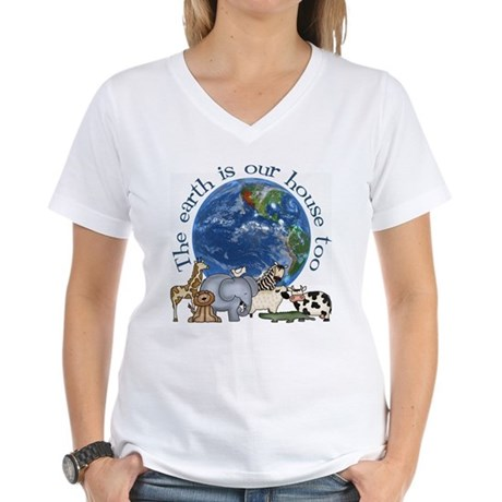 The Earth Is Our House Too Women's V-Neck T-Shirt