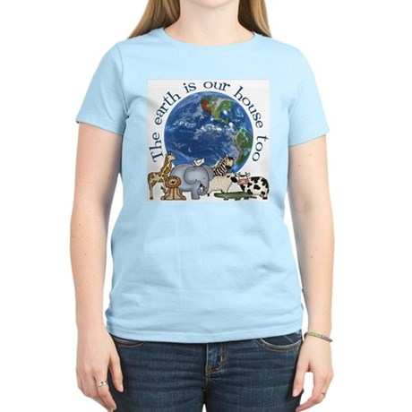 The Earth Is Our House Too Women's Light T-Shirt