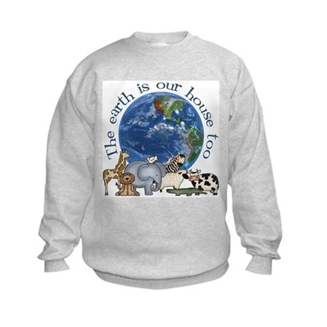 The Earth Is Our House Too Kids Sweatshirt