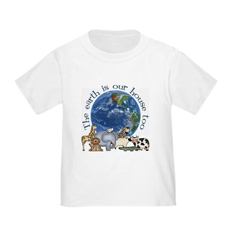 The Earth Is Our House Too Toddler T-Shirt