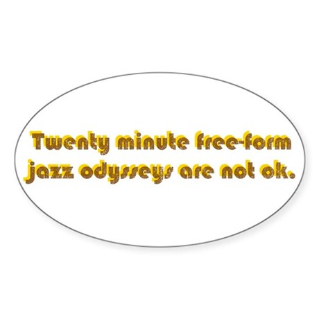 Freeform Jazz Not OK Oval Sticker