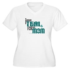 I Wear Teal For My Mom 6 T-Shirt