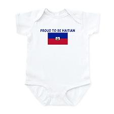 PROUD TO BE HAITIAN Infant Bodysuit