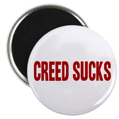 Creed Sucks Magnet