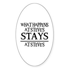 STAYS AT STEVE'S Oval Decal