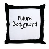 Future Bodyguard Throw Pillow